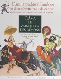 Michelle Esclapez et Marie Mallard - Râma le vainqueur des démons.