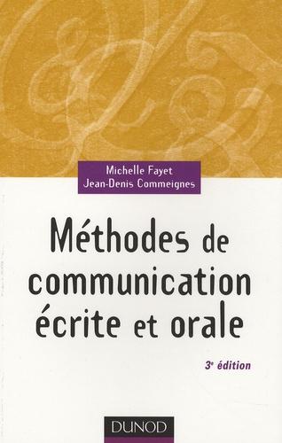 Michelle Fayet et Jean-Denis Commeignes - Méthodes de communication écrite et orale.