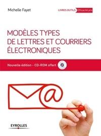 Michelle Fayet - Modèles types de lettres et courriers électroniques. 1 Cédérom
