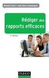 Michelle Fayet et Jean-Denis Commeignes - Rédiger des rapports efficaces - 5e éd. - Rapports d'activité - Rapports de stage - Rapports de projets - Rapports d'étude.