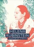 Michelle Fitoussi - Helena Rubinstein - L'aventure de la beauté.