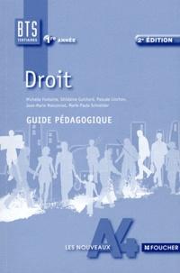Michelle Fontaine et Ghislaine Guichard - Droit 1re année BTS tertiaire - Guide pédagogique.