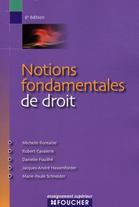 Michelle Fontaine et Robert Cavalerie - Notions fondamentales de droit.