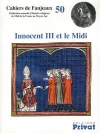 Michelle Fournié et Daniel Le Blévec - Innocent III et le Midi.