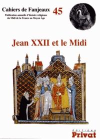 Michelle Fournié et Daniel Le Blévec - Jean XXII et le Midi.