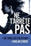 Michelle Gagnon - Expérience Noa Torson Tome 1 : Ne t'arrête pas.