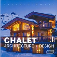 Michelle Galindo - Chalet - Architecture + Design.