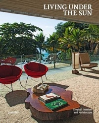 Michelle Galindo - Living under the sun - Tropical interiors and architecture.