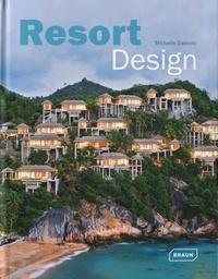 Michelle Galindo - Resort Design.