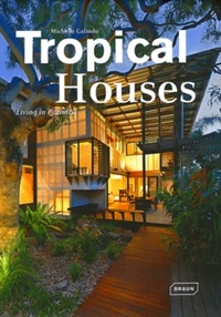 Michelle Galindo - Tropical Houses - Living in Paradise.