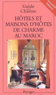 Michelle Gastaut et Corinne Lizarraga - Hôtels et maisons d'hôtes de charme au Maroc.