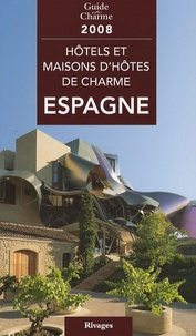 Michelle Gastaut - Hôtels et maisons d'hôtes de charme en Espagne.