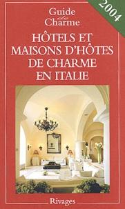 Michelle Gastaut - Hôtels et maisons d'hôtes de charme en Italie.