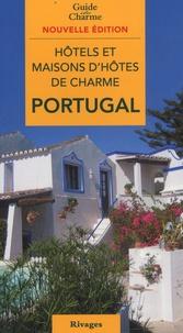 Michelle Gastaut - Hôtels et maisons d'hôtes de charme Portugal 2010.