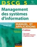 Michelle Gillet et Patrick Gillet - Management des systèmes d'information DSCG 5 - Manuel et applications, corrigés inclus.