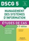 Michelle Gillet et Patrick Gillet - Management des systèmes d'information DSCG 5 - Etudes de cas.