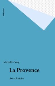 Michelle Goby - La Provence - Art et histoire.