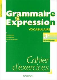 Grammaire et expression vocabulaire 3ème technologiques. Cahier dexercices.pdf
