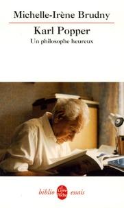 Michelle-Irène Brudny - Karl Popper : un philosophe heureux - Essai de biographie intellectuelle.
