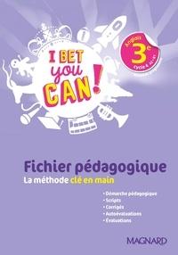 Michelle Jaillet - Anglais 3e A2>B1 I bet you can! - Fichier pédagogique.