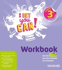 Michelle Jaillet - Anglais 3e I Bet You Can ! - Workbook.