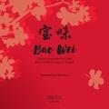 Michelle Jean-Baptiste - Bao Wei - Trésors et saveurs de Chine pour vivifier le corps & l'esprit.