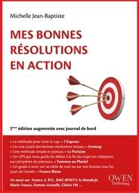 Michelle Jean-Baptiste - Mes bonnes résolutions en action.