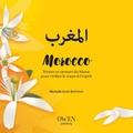 Michelle Jean-Baptiste - Morocco - Trésors et saveurs du Maroc pour vivifier le corps & l'esprit.