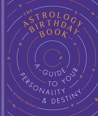 Michelle Knight - The Astrology Birthday Book.