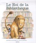 Michelle Knudsen et Kevin Hawkes - Le Roi de la Bibliothèque.