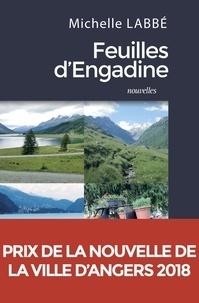 Michelle Labbé - Feuilles d'Engadine.