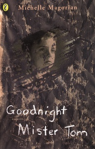 Michelle Magorian - GOODNIGHT MISTER TOM.