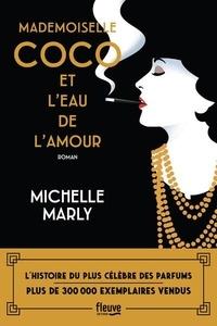 Michelle Marly - Mademoiselle Coco et l'eau de l'amour.