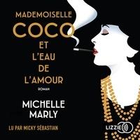 Michelle Marly et Dominique Autrand - Mademoiselle Coco et l'eau de l'amour.