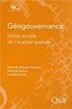Michelle Masson-Vincent et Nathalie Dubus - Géogouvernance - Utilité sociale de l'analyse spatiale.