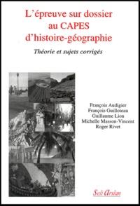 Michelle Masson-Vincent et François Audigier - L'épreuve sur dossier au CAPES d'histoire-géographie.