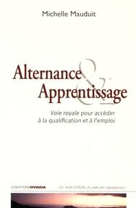 Alternance & apprentissage - Voie royale pour accéder à la qualification et à lemploi.pdf