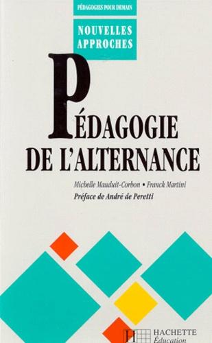 PEDAGOGIE DE L'ALTERNANCE. Analyse de situations de travail et travail formateur