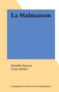 Michelle Maurois et Victor Michel - La Malmaison.