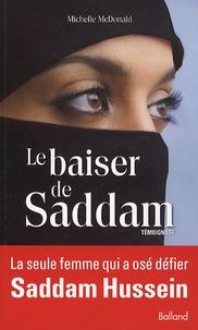 Michelle McDonald - Le baiser de Saddam.