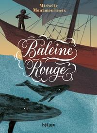 Michelle Montmoulineix - Baleine rouge.