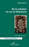 Michelle Morin - De la création en art et littérature.