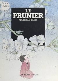 Michelle Nikly - Le prunier.