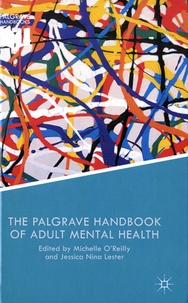 Michelle O'Reilly et Jessica Nina Lester - The Palgrave Handbook of Adult Mental Health - Discourse and Conversation Studies.