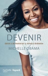 Michelle Obama - Devenir - Edition à destination de la nouvelle génération.