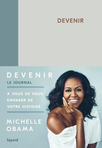Michelle Obama - Devenir - Le journal.