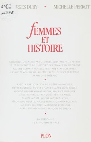 Femmes et histoire. La Sorbonne, 13-14 novembre 1992