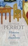 Michelle Perrot - Histoire de chambres.