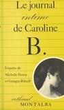 Michelle Perrot - Le journal intime de Caroline B..