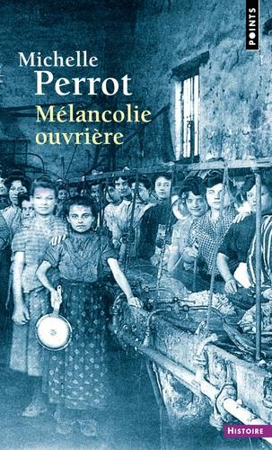 Mélancolie ouvrière